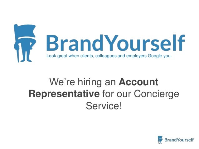 Look great when clients, colleagues and employers Google you. We're hiring an Account Representative for our Concierge Ser...