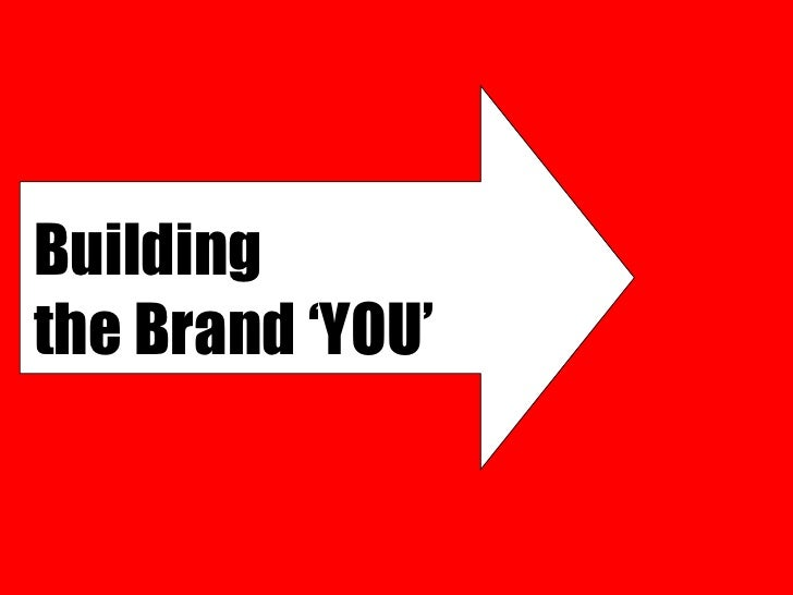 Building  the Brand 'YOU'
