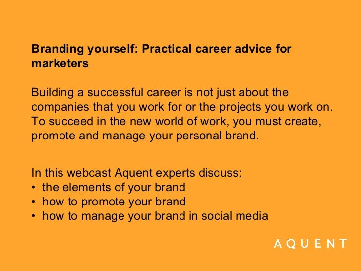 Branding yourself: Practical career advice for marketers