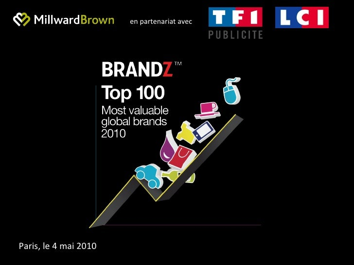 Millward Brown Top 100 BrandZ 2010 - Présentation événement TF1-LCI