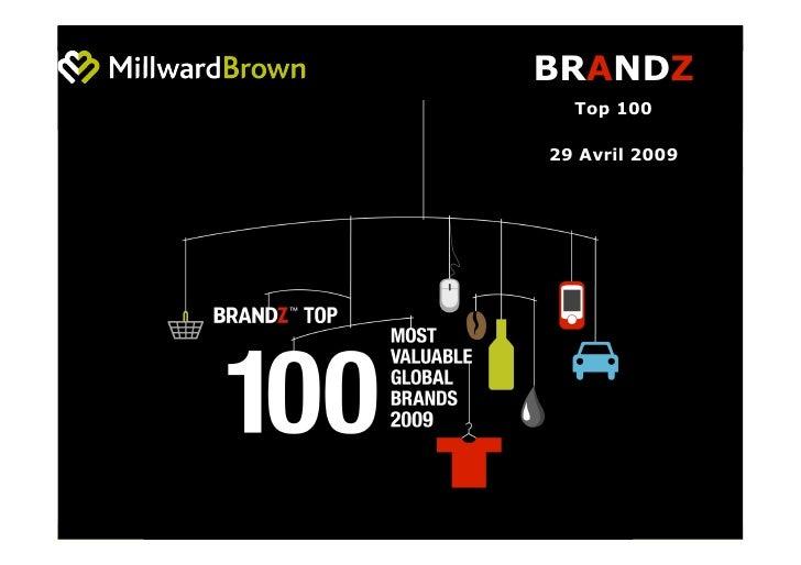 BRANDZ   Top 100  29 Avril 2009