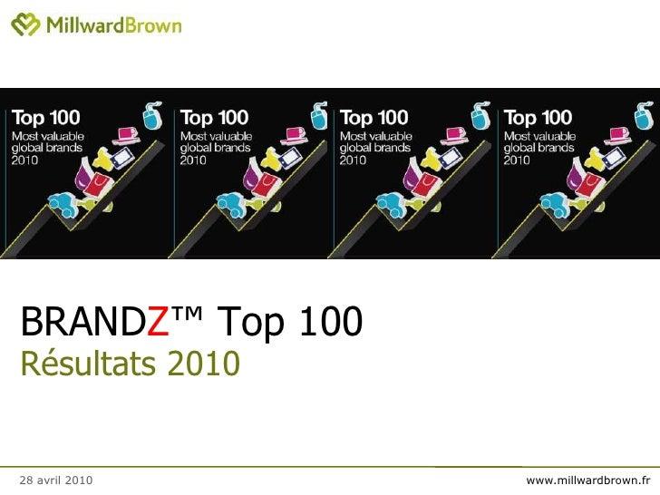 Millward Brown - Classement BrandZ Top 100 2010