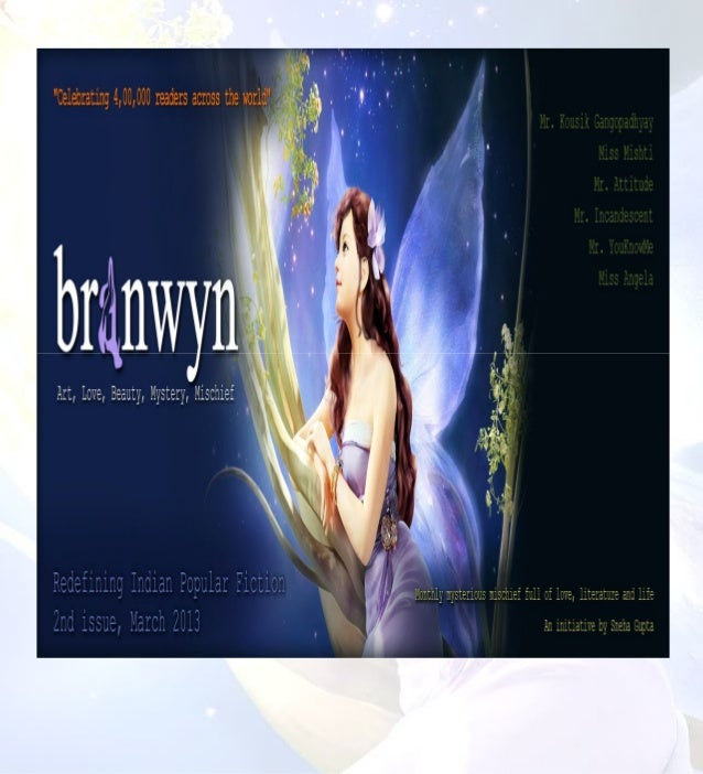 Branwyn is the Goddess of love, beauty, mischief and mystery. It also relates to genuine literature. The name has been tos...