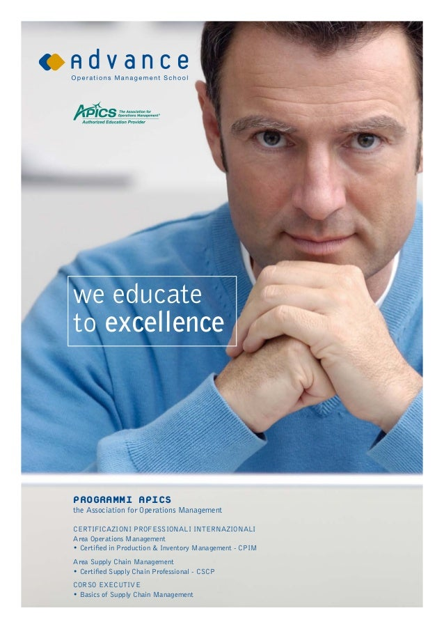 we educateto excellenceProgrammi APICSthe Association for Operations Managementcertificazioni professionali internazionali...