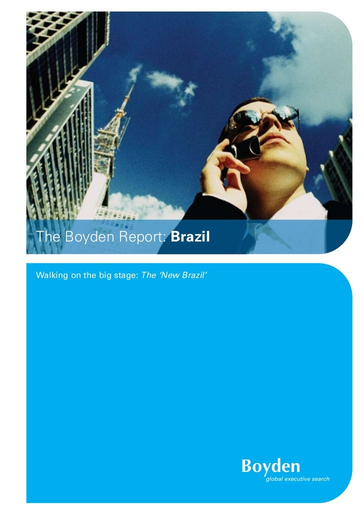 The Boyden Report: BrazilWalking on the big stage: The 'New Brazil'