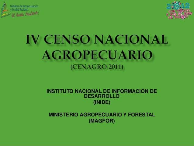 INSTITUTO NACIONAL DE INFORMACIÓN DE            DESARROLLO                (INIDE)MINISTERIO AGROPECUARIO Y FORESTAL       ...