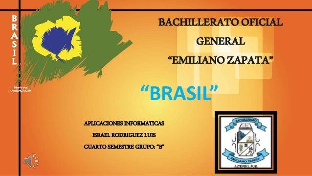 """BACHILLERATOOFICIAL GENERAL """"EMILIANOZAPATA"""" APLICACIONES INFORMATICAS ISRAEL RODRIGUEZ LUIS CUARTO SEMESTRE GRUPO: """"B"""" """"B..."""