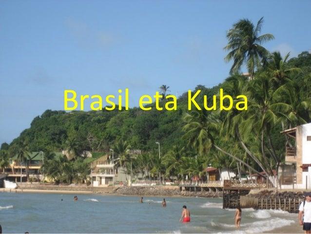 Brasil Eta Kuba