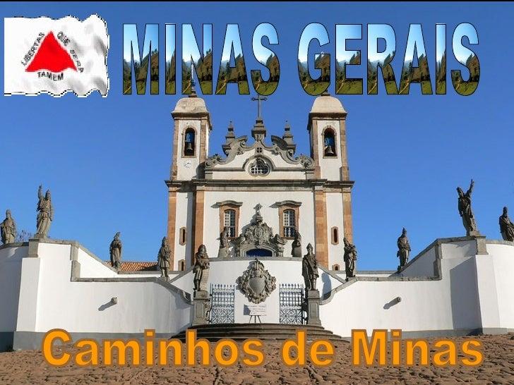 MINAS GERAIS Caminhos de Minas