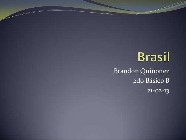 Brandon Quiñonez      2do Básico B          21-02-13