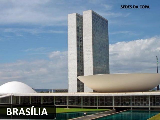 SEDES DA COPA BRASÍLIA