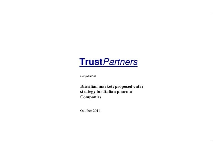 TrustPartners                                   Confidential                                   Brasilian market: proposed ...