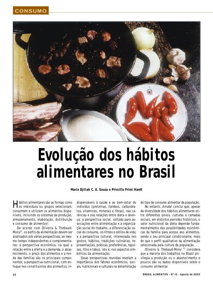 CONSUMO                      Evolução dos hábitos                  alimentares no Brasil                                  ...