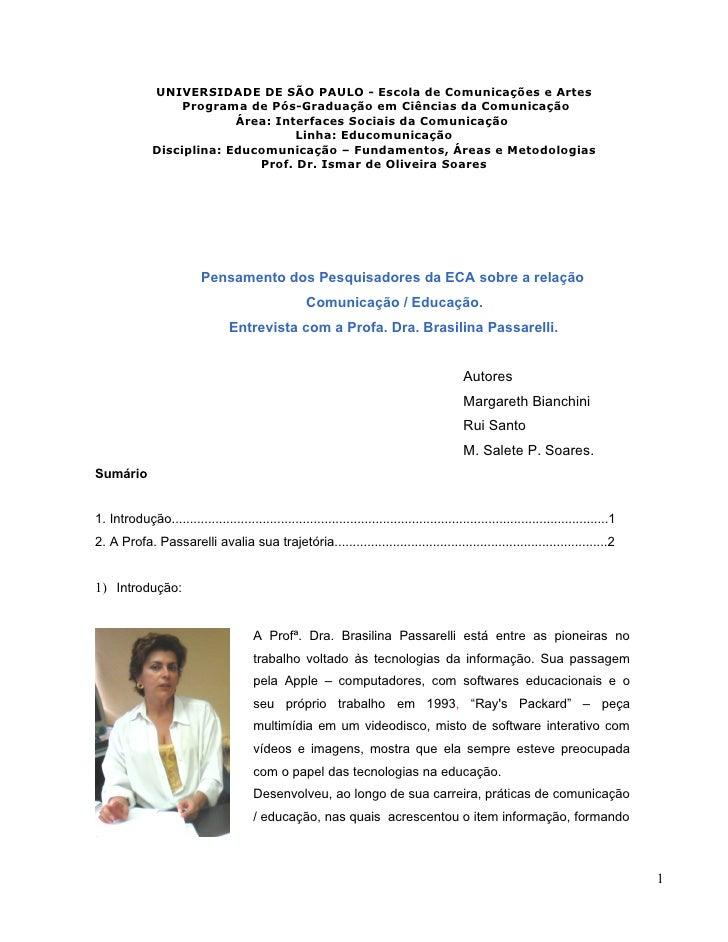 UNIVERSIDADE DE SÃO PAULO - Escola de Comunicações e Artes                    Programa de Pós-Graduação em Ciências da Com...