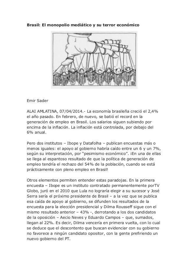 Brasil, el monopolio mediático y su terror económico