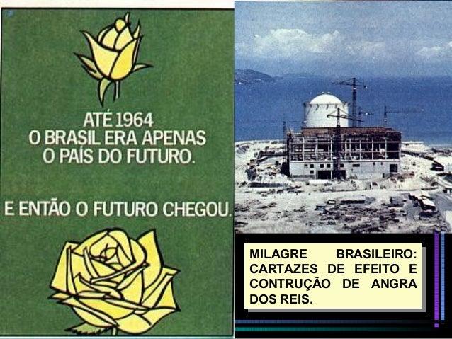 Resultado de imagem para milagre economico brasileiro