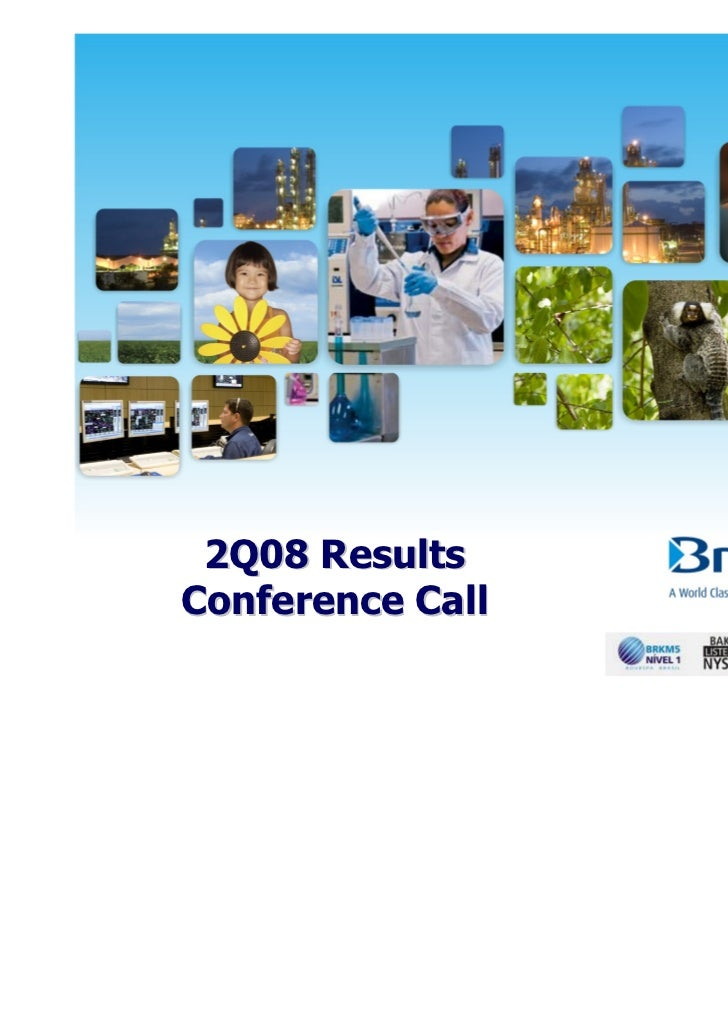 2Q08 ResultsConference Call