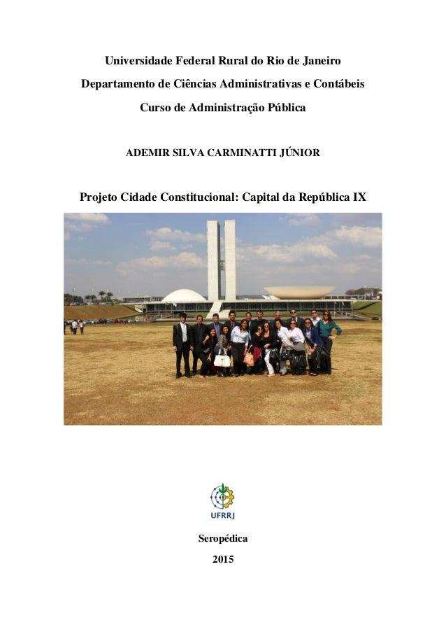 Universidade Federal Rural do Rio de Janeiro Departamento de Ciências Administrativas e Contábeis Curso de Administração P...