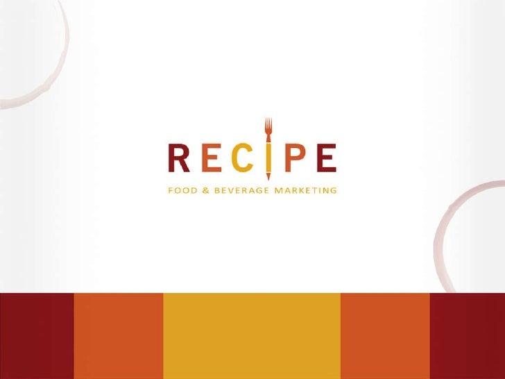 © 2010 Recipe Marketing