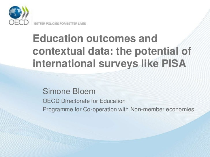 Education Outcomes and Contextual Data: the Potential of International Surveys like PISA