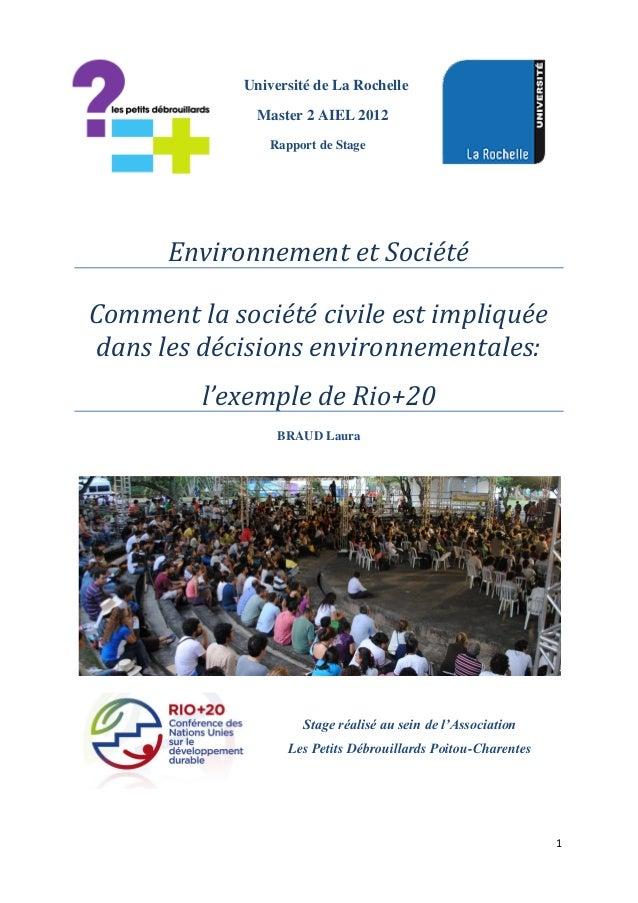 1Université de La RochelleMaster 2 AIEL 2012Rapport de StageEnvironnement et SociétéComment la société civile est impliqué...