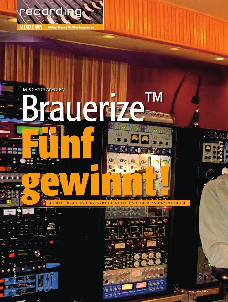 recording                        MIXDOWN   Michael Brauers Multibus-Kompression                        Brauerize™         ...