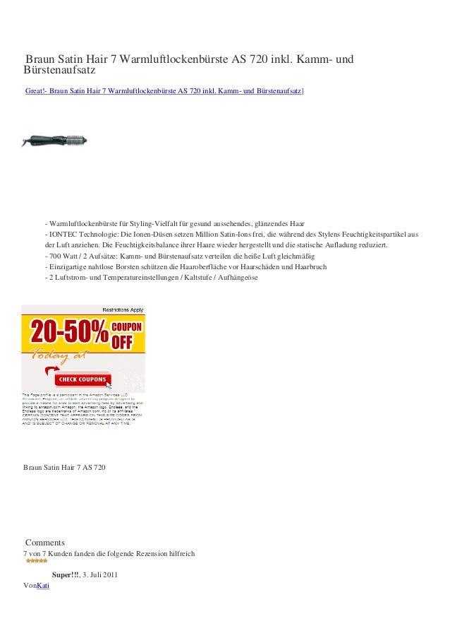 Braun Satin Hair 7 Warmluftlockenbürste AS 720 inkl. Kamm- undBürstenaufsatzGreat!- Braun Satin Hair 7 Warmluftlockenbürst...