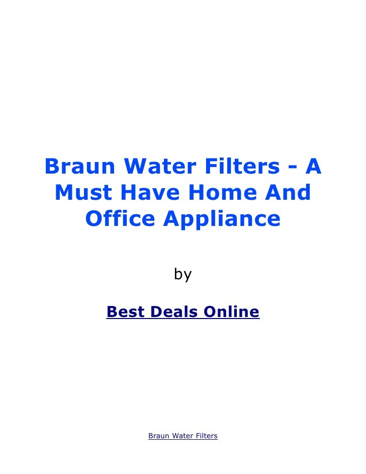 Braun Water Filters - A Must Have Home And   Office Appliance               by     Best Deals Online         Braun Water F...