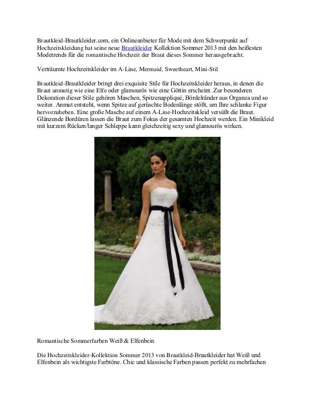 Brautkleid-Brautkleider.com, ein Onlineanbieter für Mode mit dem Schwerpunkt aufHochzeitskleidung hat seine neue Brautklei...