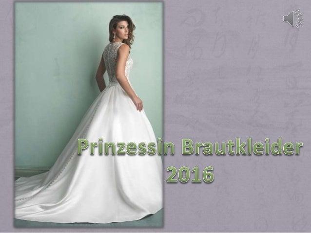 Brautkleider 2016 prinzessin brautkleider