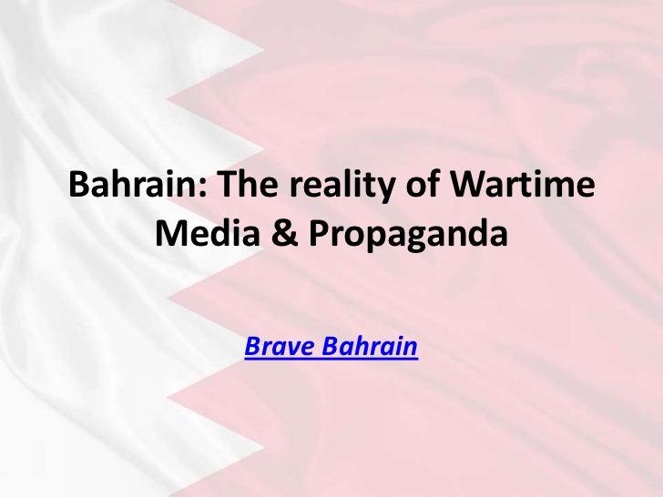 Bahrain: The reality of Wartime Media & Propaganda