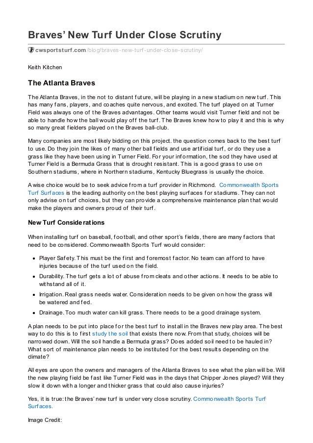 Braves' New Turf Under Close Scrutiny cwsportsturf.com/blog/braves-new-turf -under-close-scrutiny/ Keith Kitchen The Atlan...