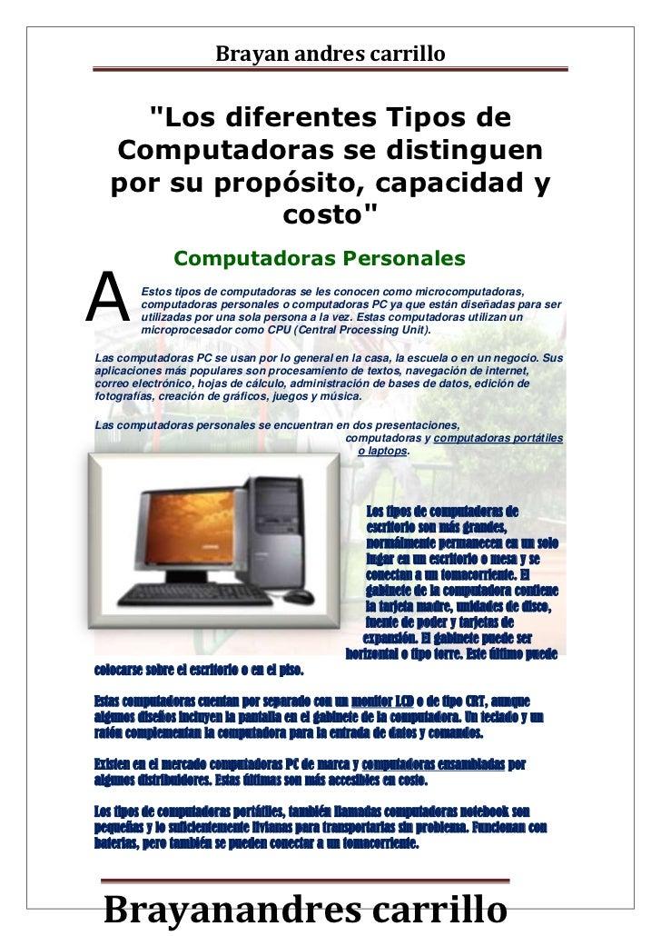 """""""Los diferentes Tipos de Computadoras se distinguen por su propósito, capacidad y costo""""<br />Computadoras Personales<br /..."""