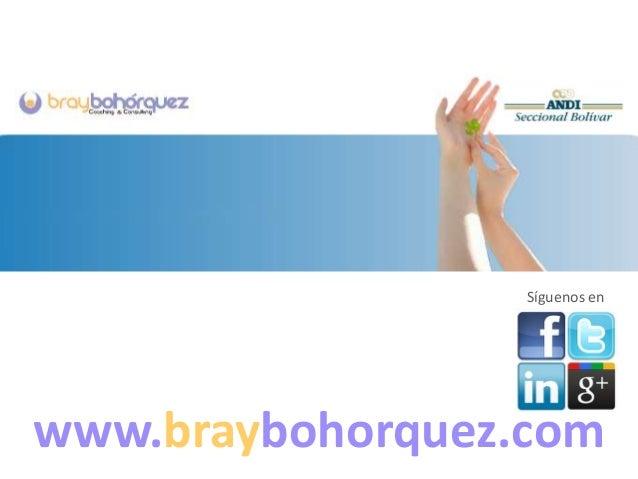www.braybohorquez.comSíguenos en