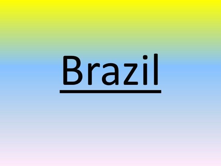 Brazil<br />