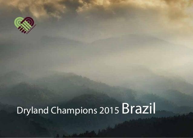 Dryland Champions 2015 Brazil Dryland Cham pions