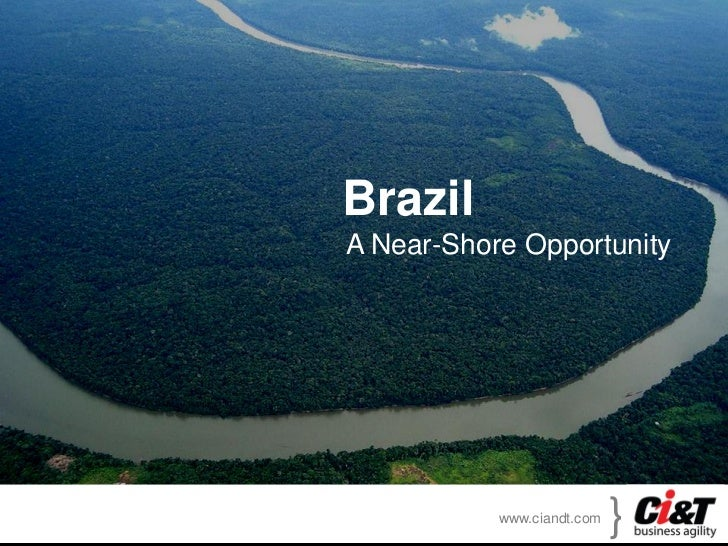 Brazil a Nearshore Opportunity