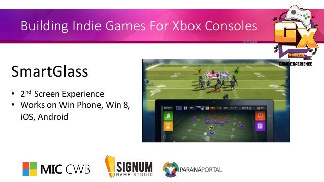 Building Indie Games For Xbox