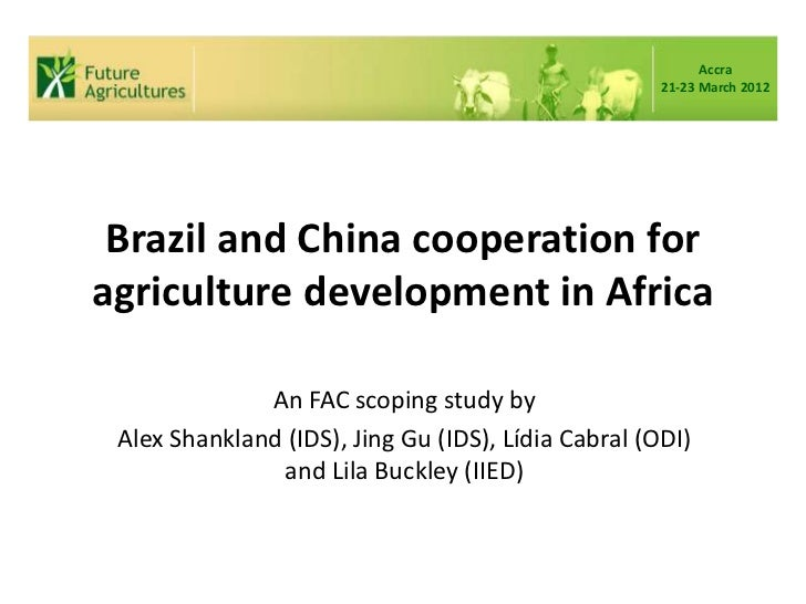 Brazil and China cooperation for agriculture development in Africa
