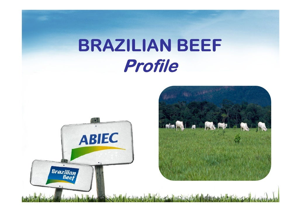 BRAZILIAN BEEF     Profile