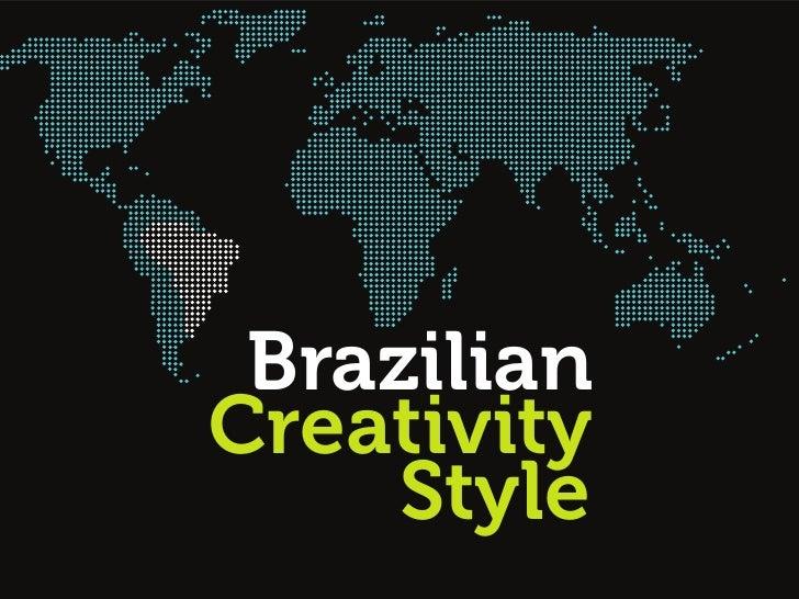 Brazilian Creativity Style