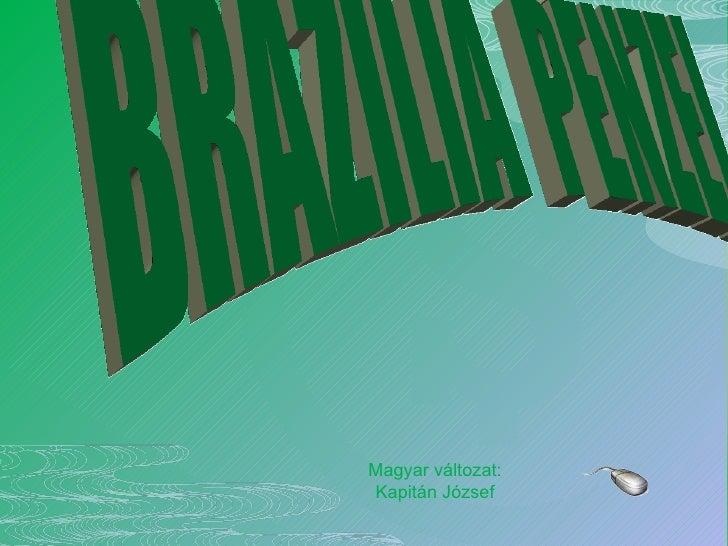 Brazil Pénzek