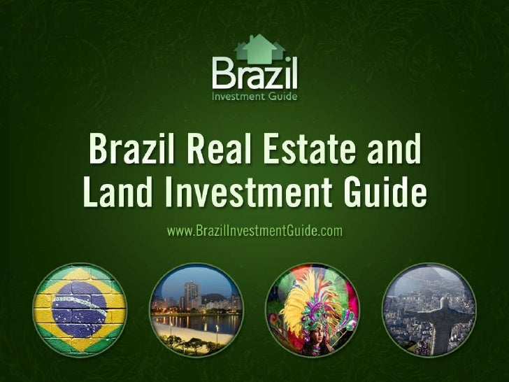 Brazil Real Estate and Land Investment Guide powerpoint