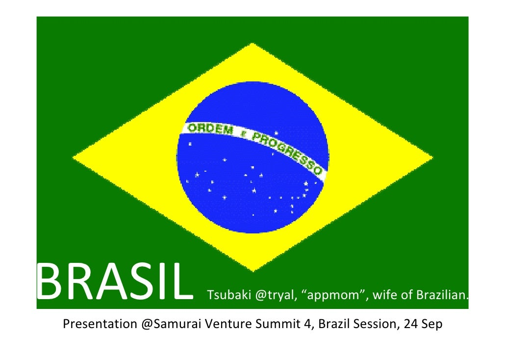 Brazil Session: Samurai Venture Summit #svs4