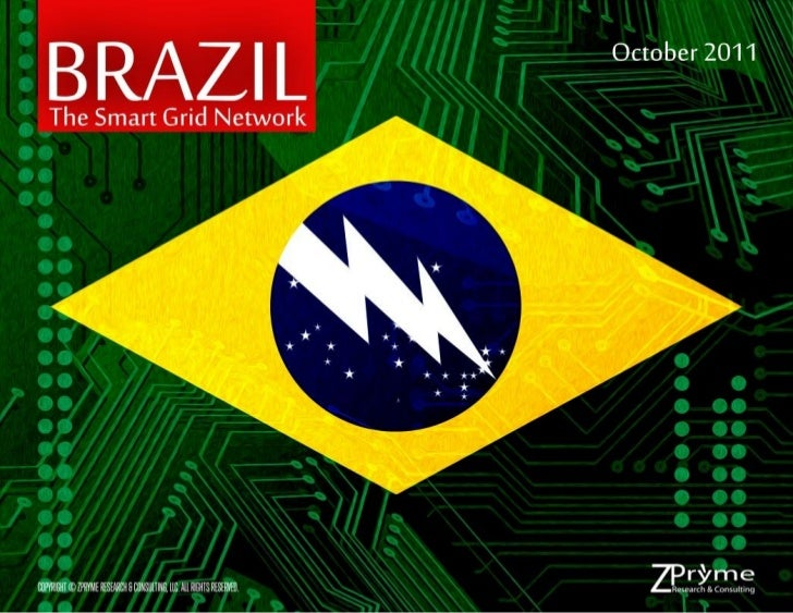 [Smart Grid Market Research] Brazil: The Smart Grid Network, Zpryme Smart Grid Insights, October 2011