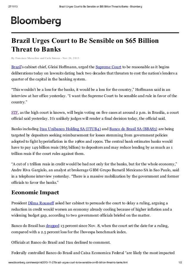 27/11/13  Brazil Urges Court to Be Sensible on $65 Billion Threat to Banks - Bloomberg  Brazil Urges Court to Be Sensible ...
