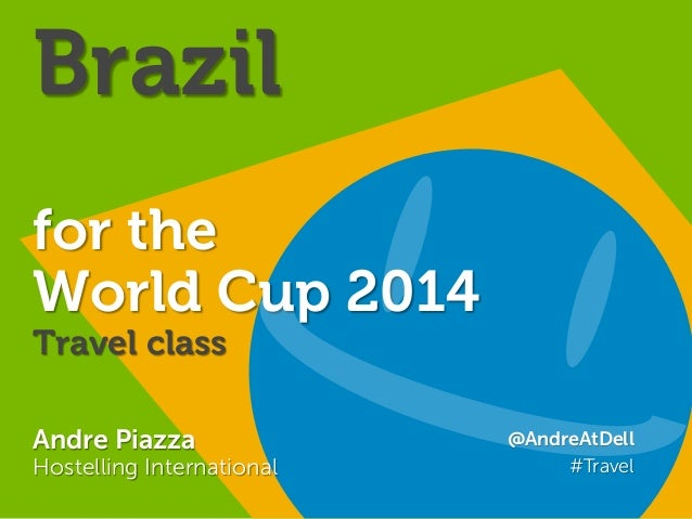 Brazil: World Cup & beyond Travel class