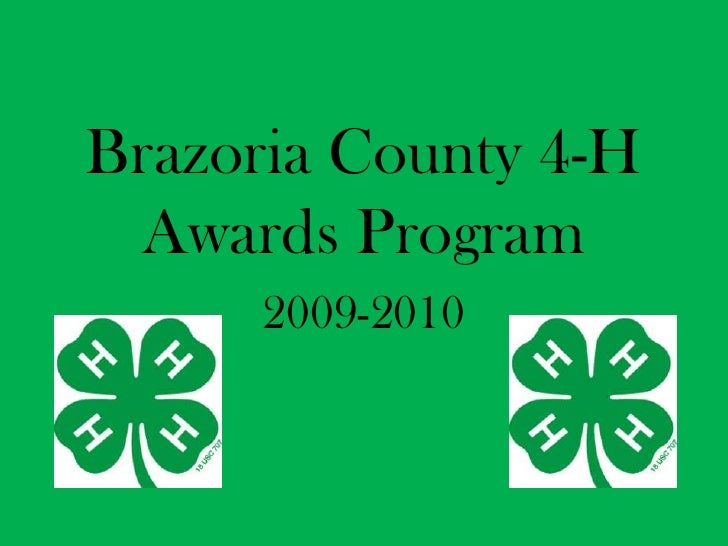 Brazoria County 4-H Awards Program<br />2009-2010<br />