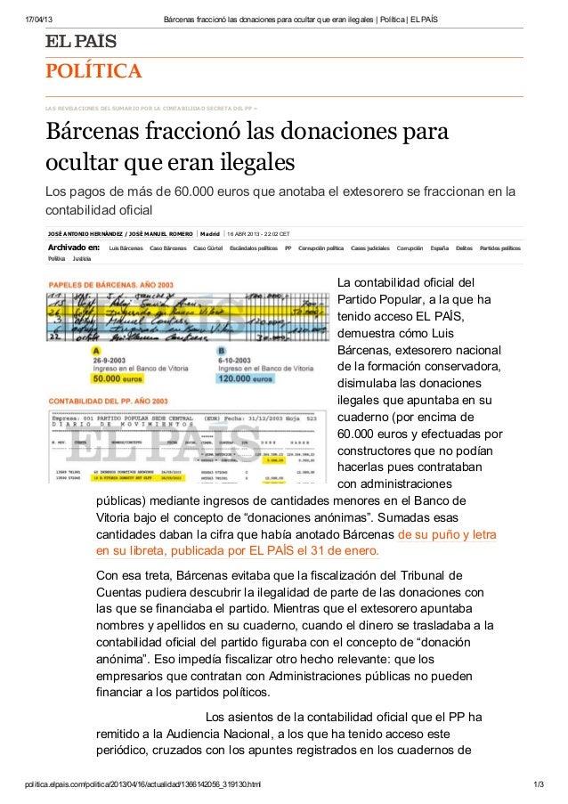 17/04/13                                           Bárcenas fraccionó las donaciones para ocultar que eran ilegales   Polí...
