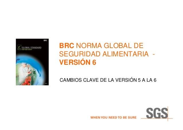 BRC Norma global de regulación alimentaria Versión 6